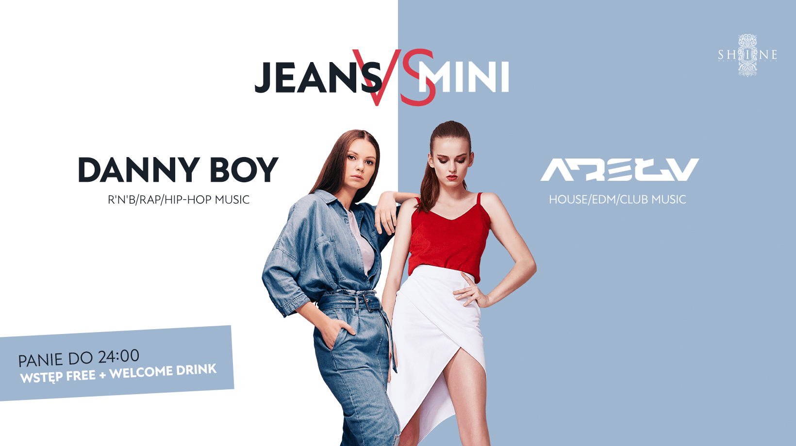 Jeans vs Mini // 20.09 // Panie do 24:00 - Wstęp + Drink