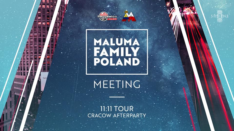 Maluma Family Poland Meeting // 11:11 Tour Afterparty // 28.02 //