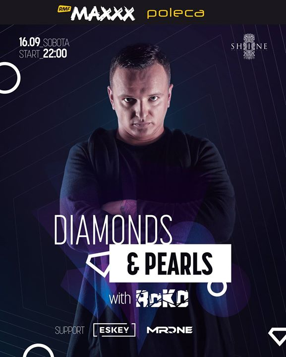 Diamonds & Pearls with RoKO // 16.09 // Lista FB Free Do 23:00!